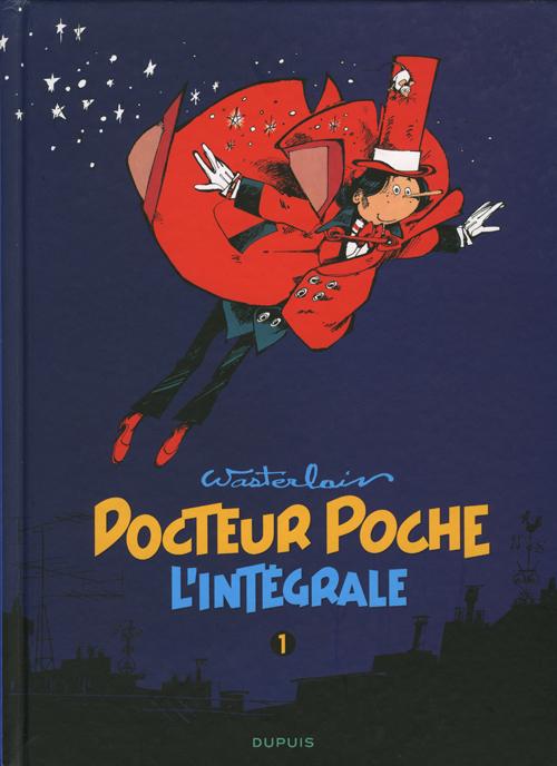 Docteur Poche L'intégrale Tome 2 - Marc Wasterlain
